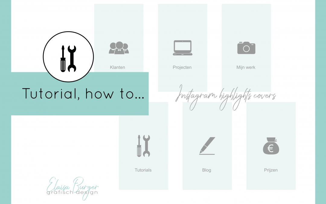 Tutorial, hoe maak je Instagram highlights covers